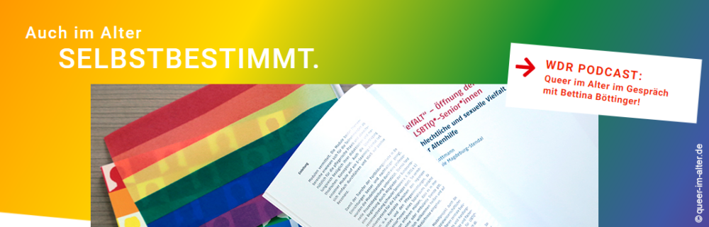 """Koordinierungsstelle """"Queer im Alter"""" veröffentlicht neue Website und Broschüre zur Öffnung der Altenhilfe für LSBTIQ*"""